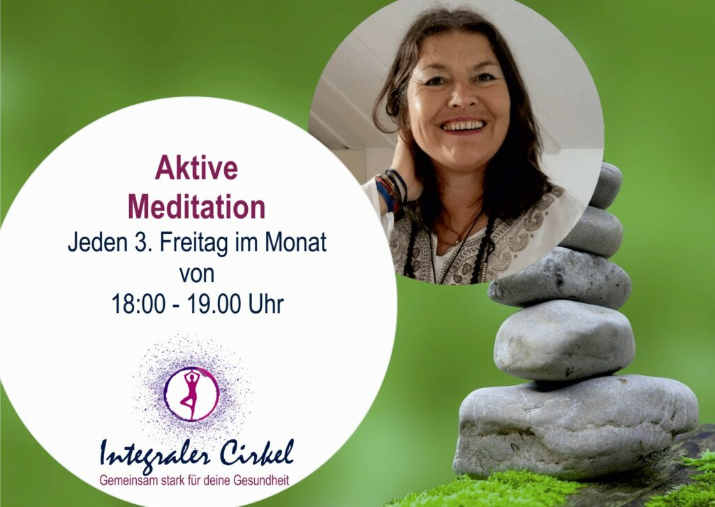 3. Freitag: Aktive Meditationen